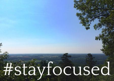 #stayfocused