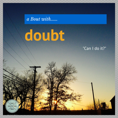 a bout with doubt